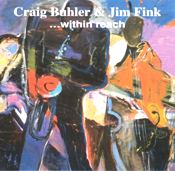 Craig Buhler & Jim Fink...Within Reach